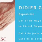 Exposición Didier Gasc en La Cárcel_Segovia Centro de Creación